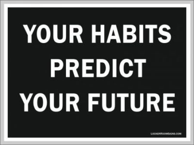 YOUR HABITS